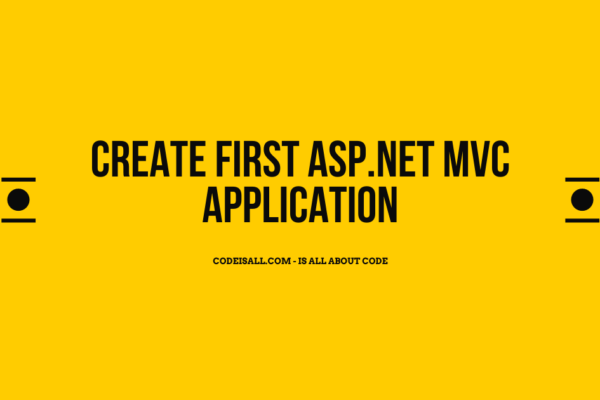 Create First ASP.NET MVC Application