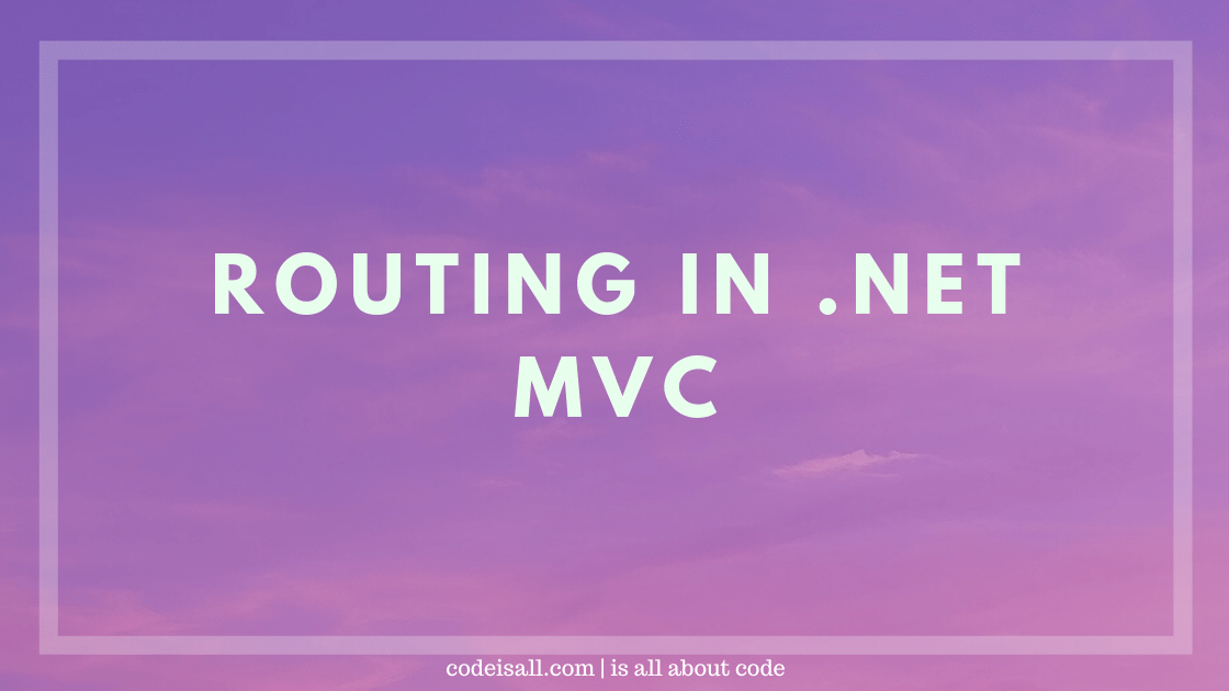 Routing in .NET MVC